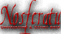 NOSFERATU - Underground and Gothic Shop