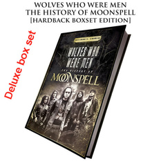 Book (gift set) Moonspell - Wolves Who Were Men (Signed deluxe hardback boxset), CULT NEVER DIE, Moonspell