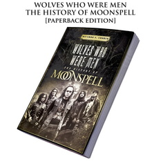 Book Moonspell - Wolves Who Were Men: The History Of Moonspell, CULT NEVER DIE, Moonspell